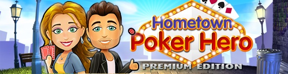 Hometown Poker Hero. Premium Edition