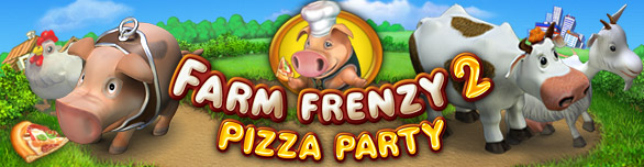 Farm Frenzy 2 - Pizza Party!
