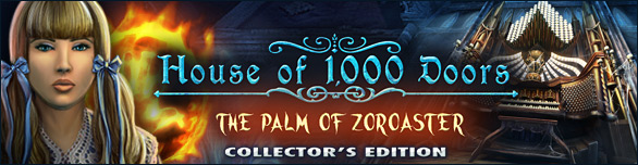 House Of 1000 Doors: The Palm Of Zoroaster. Collector's Edition