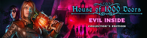House of 1000 Doors: Evil Inside. Collector's Edition